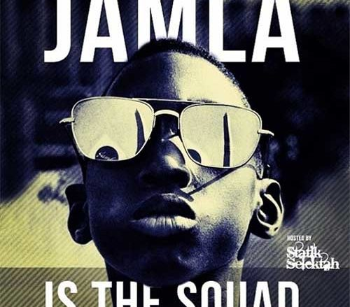 Jamla Is The Squad