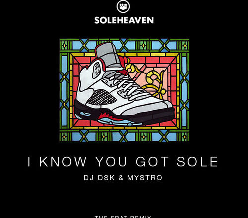 HiDef: I Know You Got Sole FRAT MVSIC REMIX