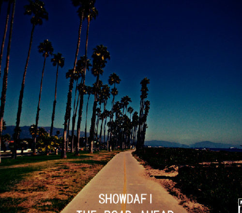 Showdafi: Live Life In The Road Ahead