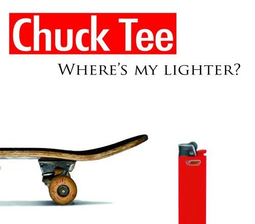 Chuck Tee: Where's My Lighter?
