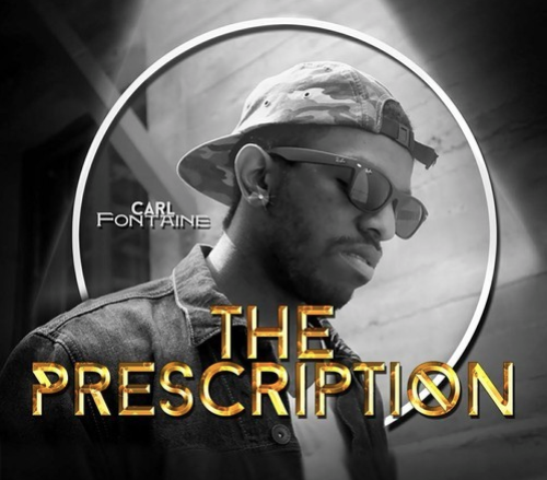 Carl Fontaine: The Prescription