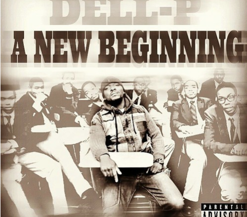 Dell-P's upcoming album cover for A New Beginning