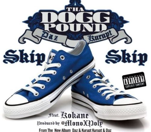 Tha Dogg Pound ft. Kokane & Snoop Dogg: Skip Skip artwork