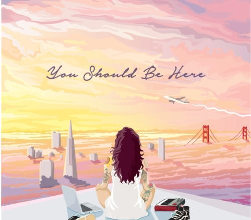 Kehlani: You Should Be Here artwork