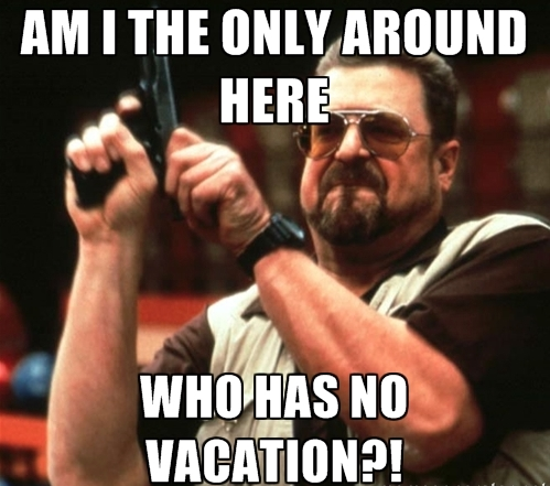 No Vacation meme