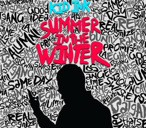 Kid Ink- Summer In The Winter cover