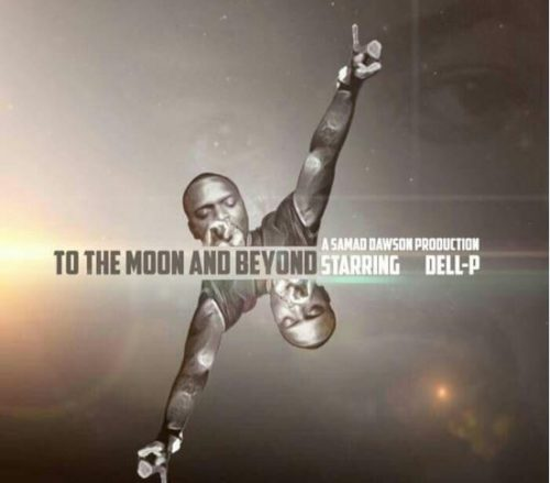 Dell-P - To The Moon And Beyond album cover