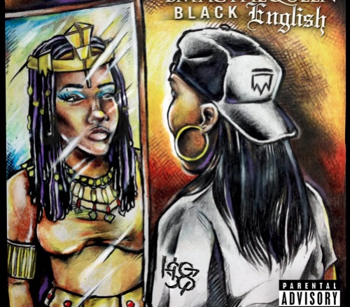 BMACTHEQUEEN: Black English LP SoundCloud cover