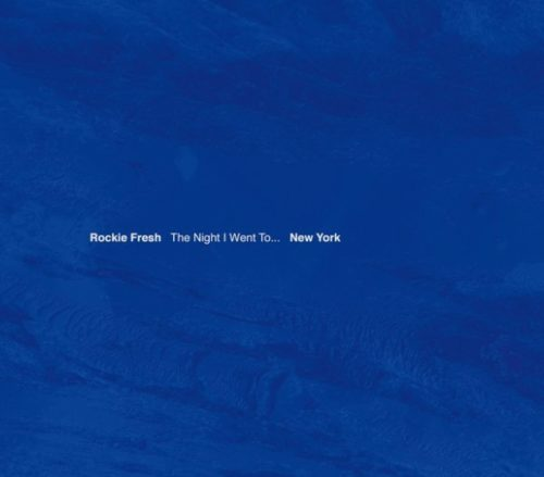 Rockie Fresh - The Night I Went To...New York download