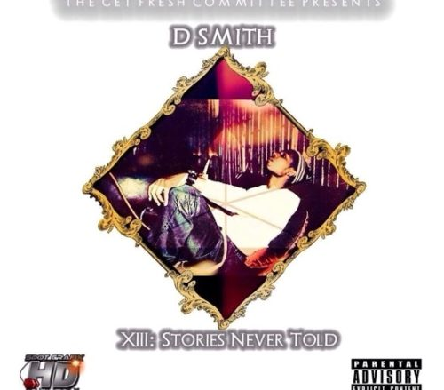 DSmith - 'XIII: Stories Never Told' SoundCloud mixtape cover