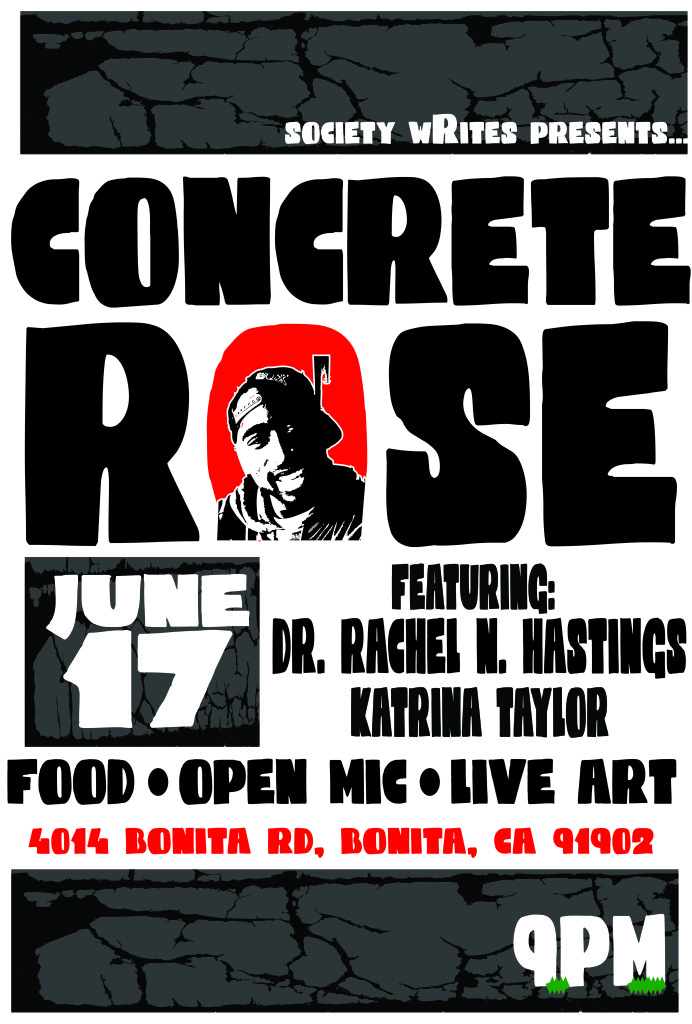 Society Writes presents... Concrete Rose flyer