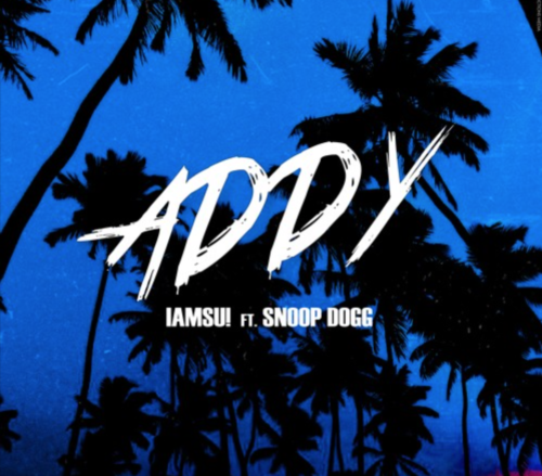 IAMSU! - Addy ft. Snoop Dogg Soundcloud cover